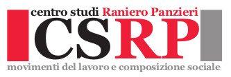 Centro Studi Raniero Panzieri - movimenti del lavoro e composizione sociale